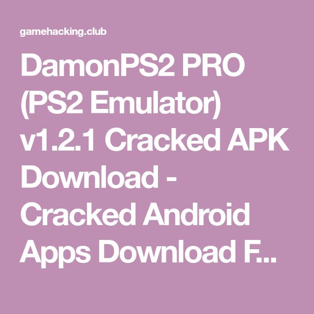 DamonPS2 PRO (PS2 Emulator) v1 2 1 Cracked APK Download | ÐM