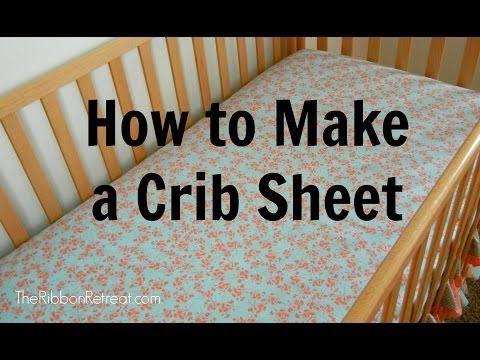 How To Make A Crib Sheet Theribbonretreat Com Youtube Crib Sheets Diy Baby Sewing Cribs