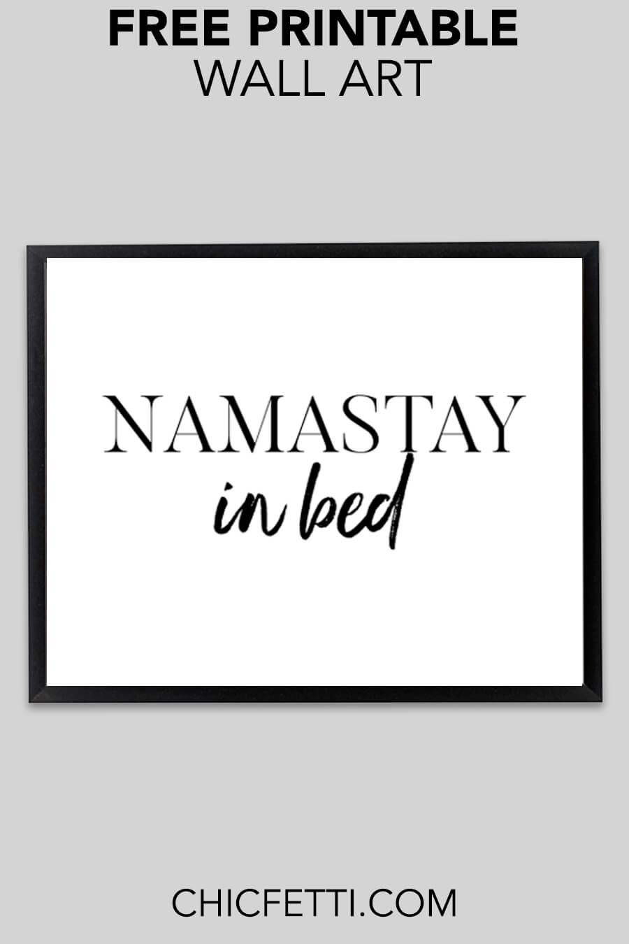 Namastay In Bed Printable Wall Art Free Printable Wall Art Trendy Wall Art Wall Printables
