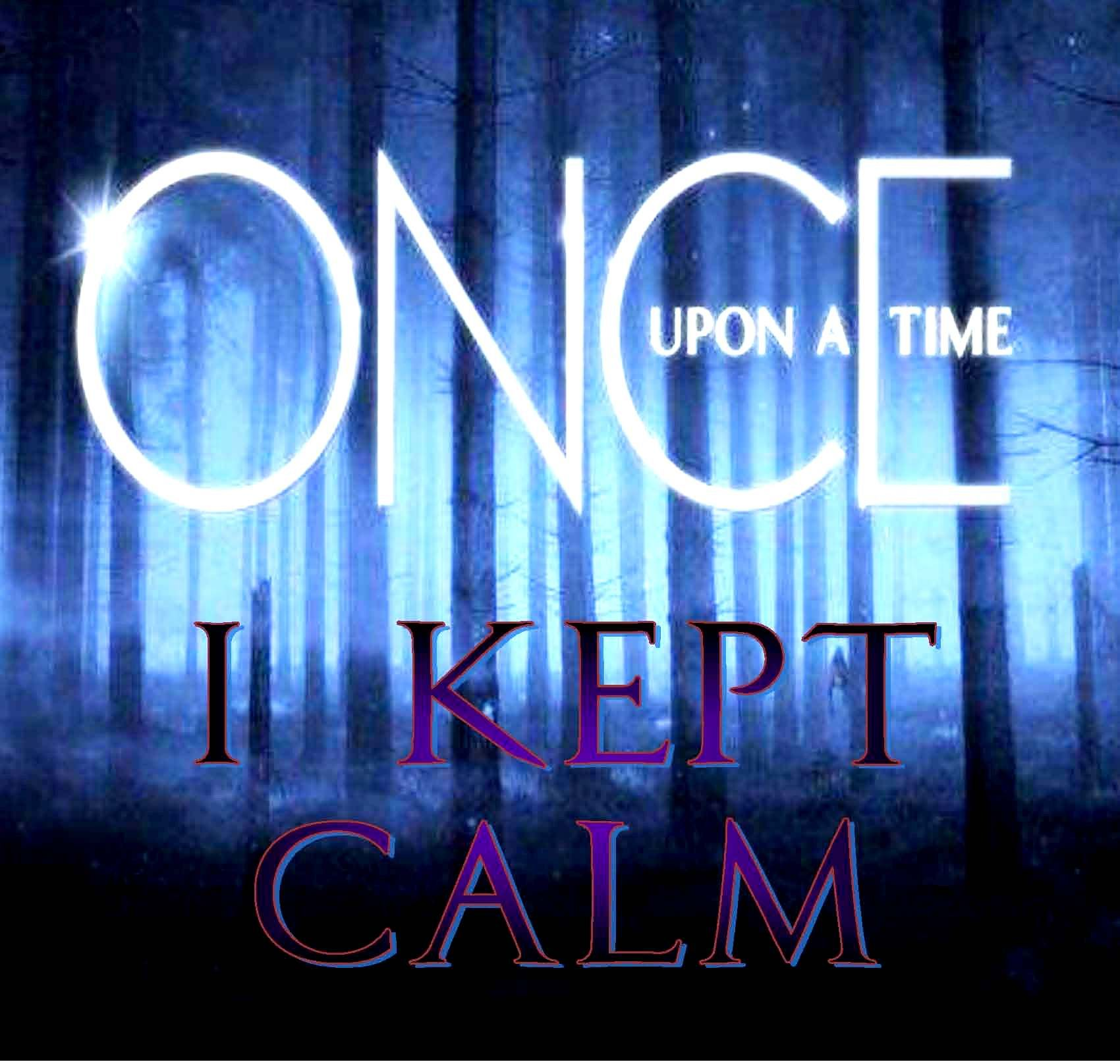 ❦ Once Upon A Time I Kept Calm- Not really. I freaked out. :D