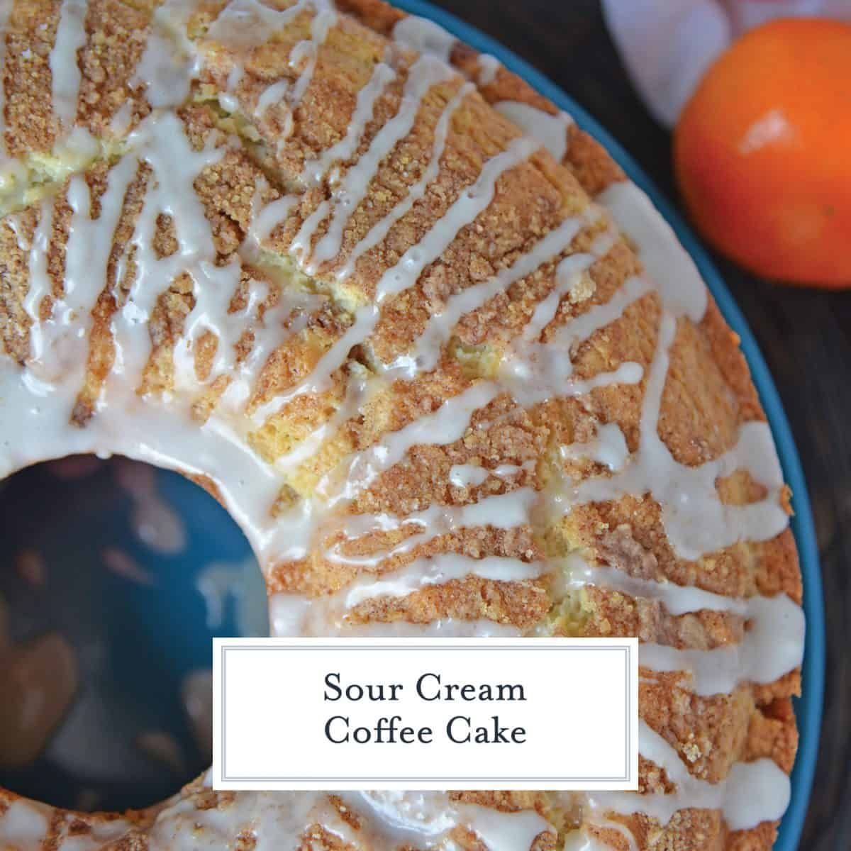 Sour Cream Coffee Cake is an easy coffee cake recipe with