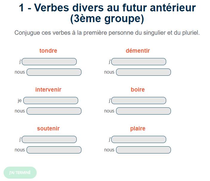 Exercice De Francais Verbes Divers Au Futur Anterieur 3eme Groupe Verbe Futur Anterieur Exercices Conjugaison
