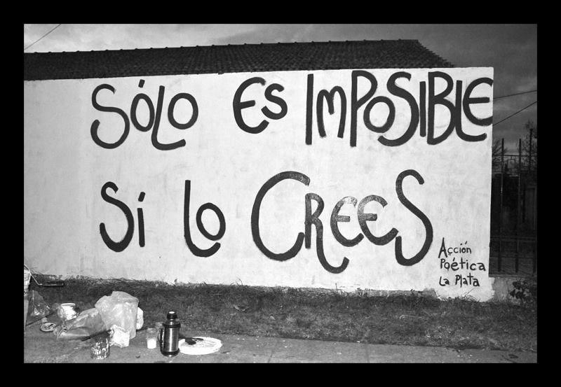Imposible es una cuestión de opinión. #calle