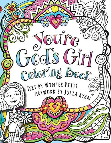 You Re God S Girl Coloring Book Harvest House Publishers Https