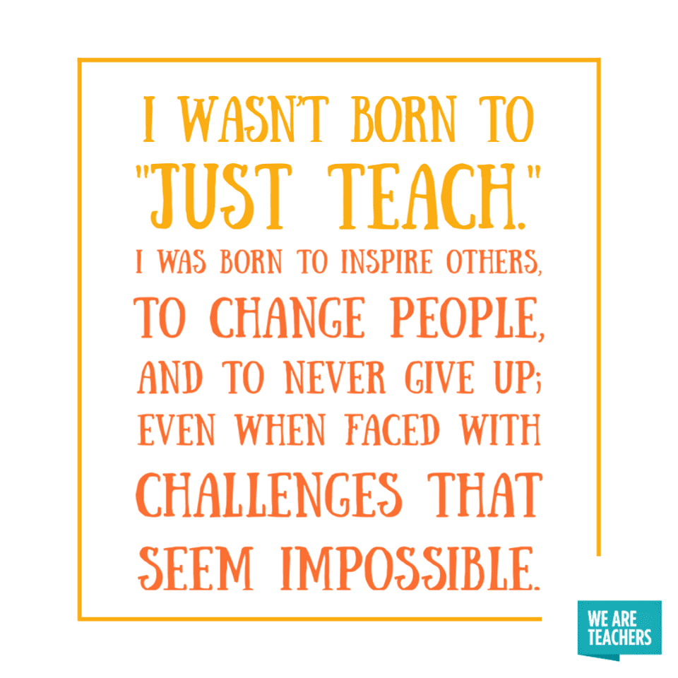 55 Of Our All Time Favorite Teacher Quotes Teacher Quotes