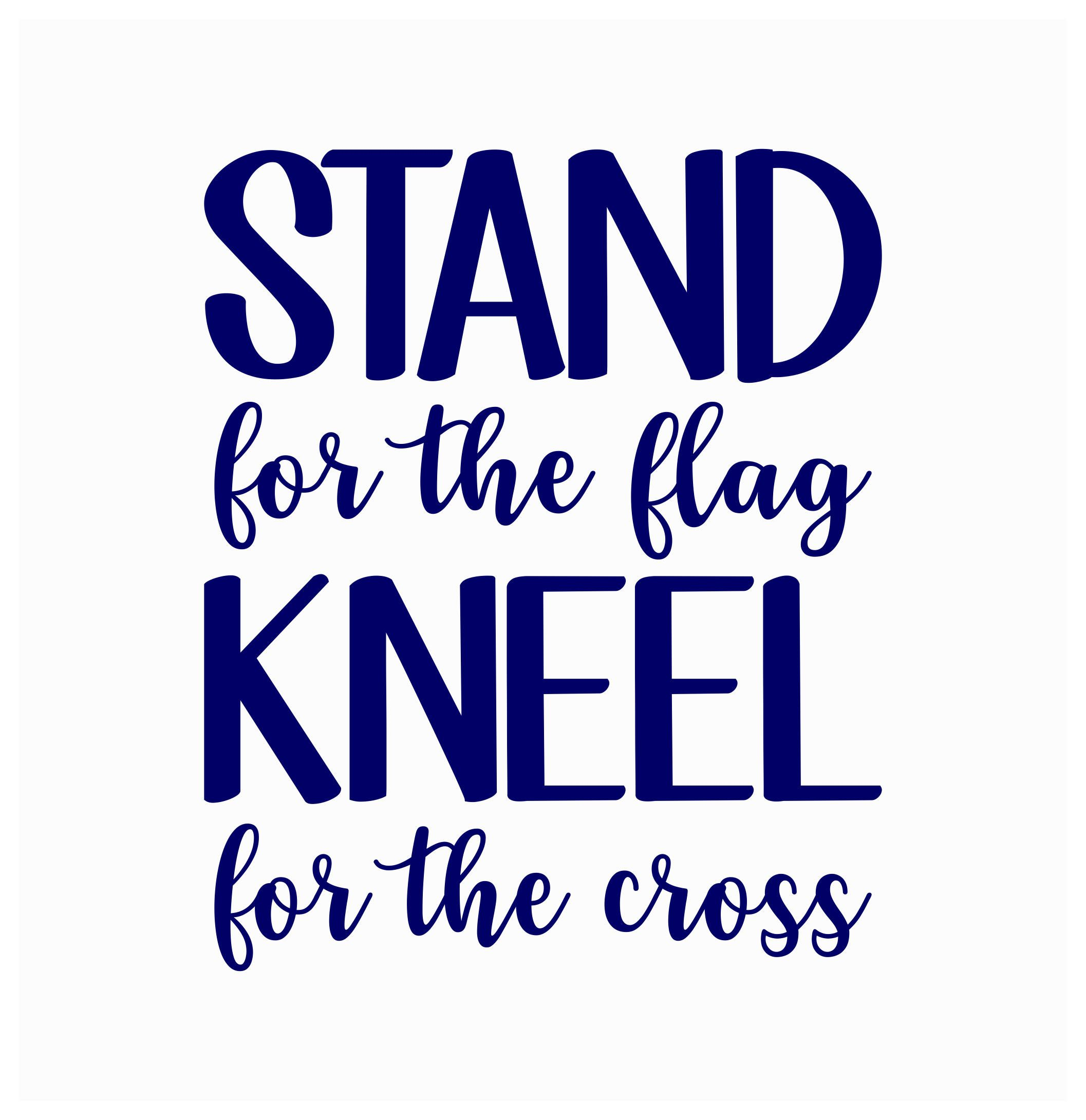 Stand For The Flag Kneel For The Cross Iron On Glitter or