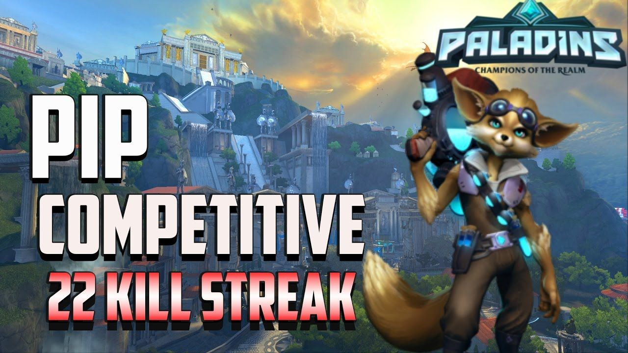 Paladins Competitive Gameplay PIP Support 22 Kill Streak