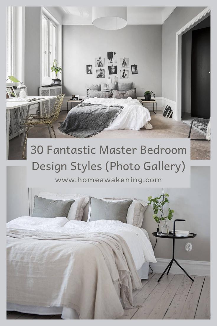 30 Fantastic Master Bedroom Design Styles Home Awakening In 2020 Bedroom Design Styles Master Bedroom Design Bedroom Design