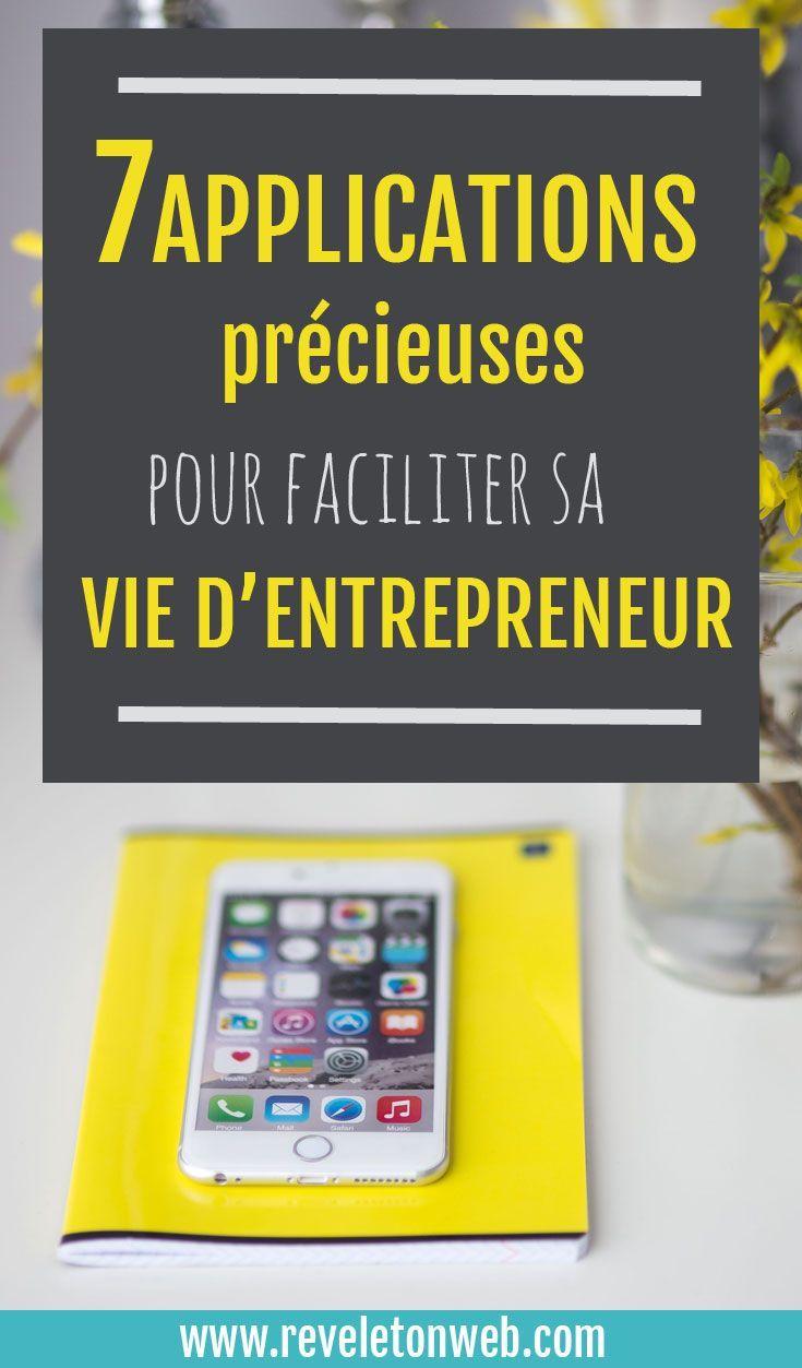 7 applications pr u00e9cieuses pour faciliter sa vie d u0026 39 entrepreneur