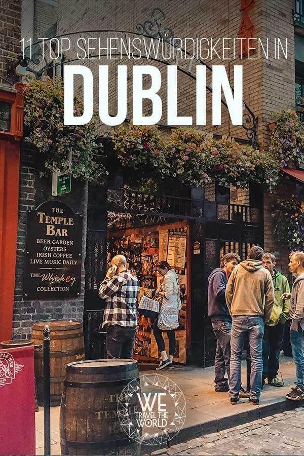 Dublin Sehenswürdigkeiten: 11 großartige Dinge, die du gesehen und gemacht haben solltest