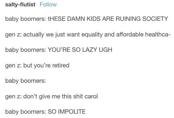 18 Tumblr Posts About Gen Z That Ll Make You Say Big Mood That S What They Say Right Tumblr Funny Tumblr Posts Memes