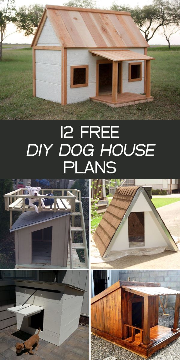 12 Free DIY Dog House Plans Dog house plans, Build a dog