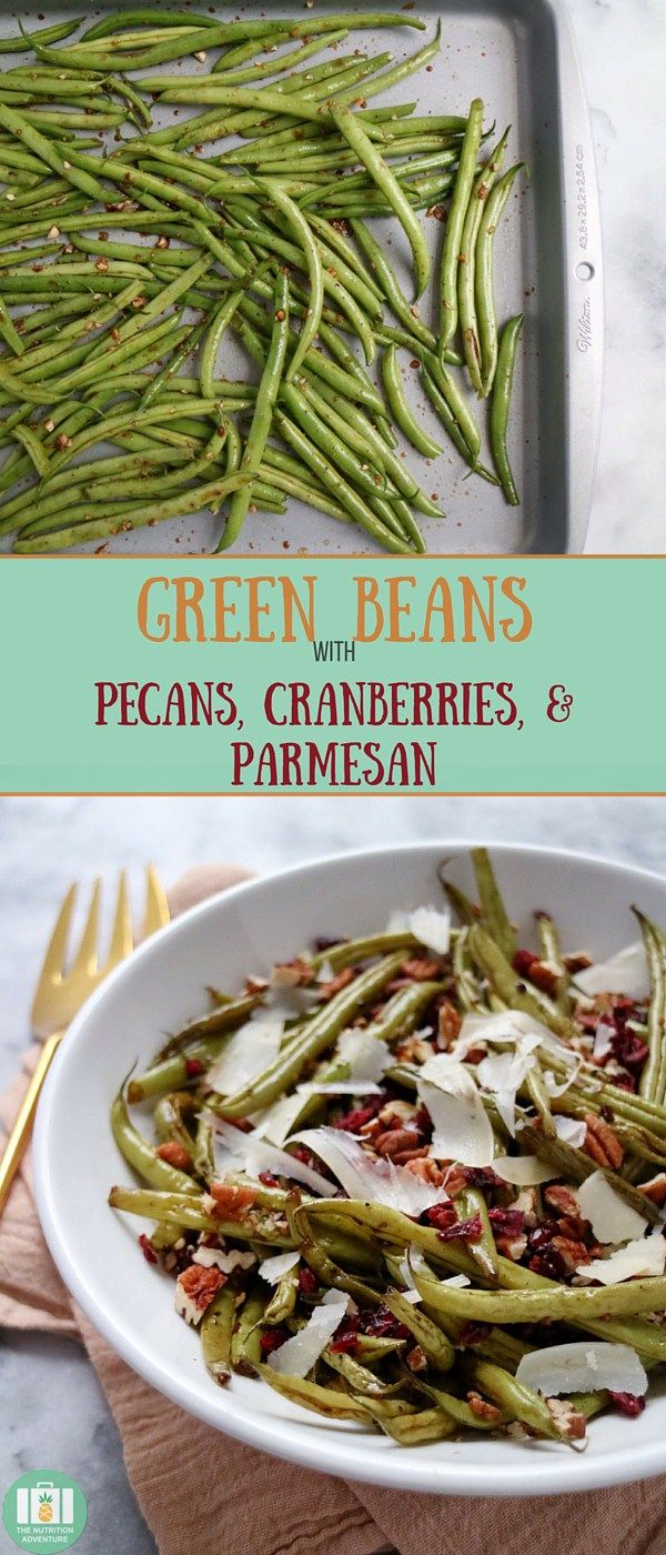 Green Beans with Pecans, Cranberries, & Parmesan | Recipe | Green ...