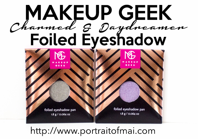 & Review: Makeup Geek Foiled Eyeshadows in Charmed and Daydreamer Swatches/Review & Video of the Makeup Geek Charmed and Day Dreamer Foiled EyeshadowsSwatches/Review & Video of the Makeup Geek Charmed and Day Dreamer Foiled Eyeshadows