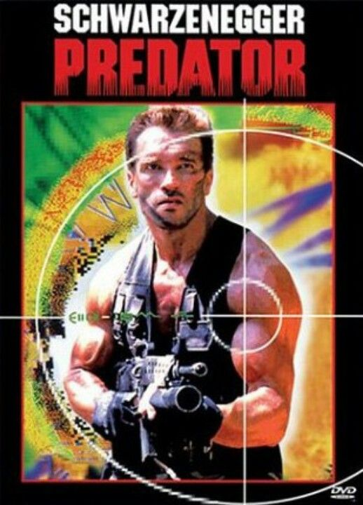 Predator (1987)- I don't care how lame this makes me but this is one of my all time favorite movies! Definitely one you watch with your dad growing up! Good memories :)