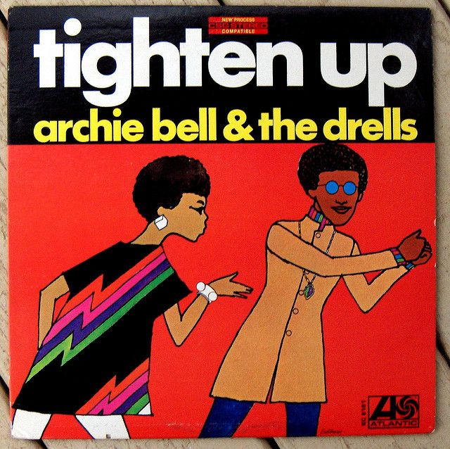 archie bell  the drells -  Tighten Up, great title song