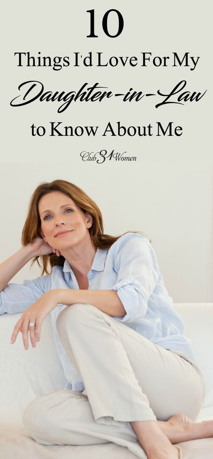 10 Things I'd Love for My DaughterinLaw to Know About Me