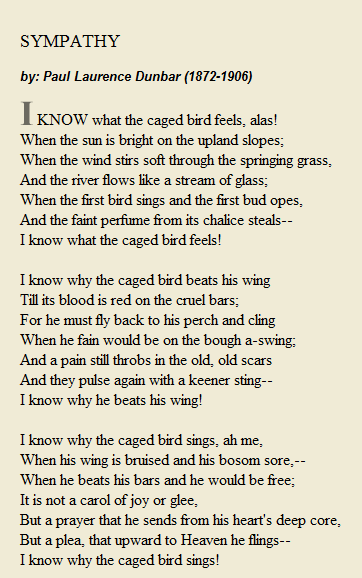 i know what the caged bird feels sympathy by paul laurence  i know what the caged bird feels sympathy by paul laurence dunbar