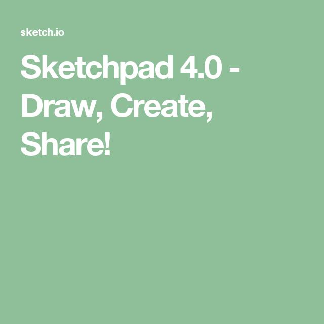Sketchpad 4.0 - Draw, Create, Share! | Illustration/ Art | Pinterest ...