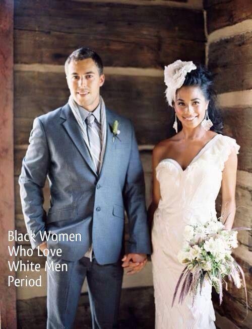 Men Who Love Black Women >> Black Women Who Love White Men Period Love Has No Color