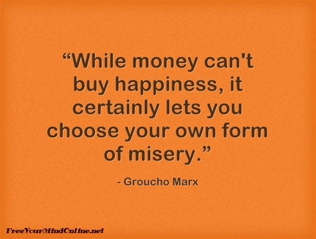 Funny Quotes To Live By: Funny, But True #funny #money #happiness #quote