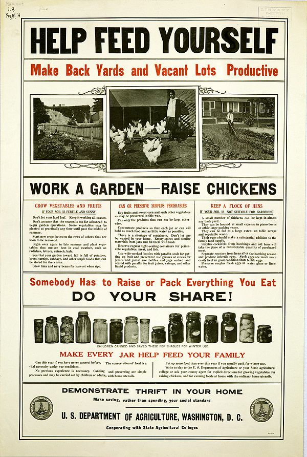 """""""Help Feed Yourself"""" - USDA poster from 1917 ~ You'd never see this today..."""