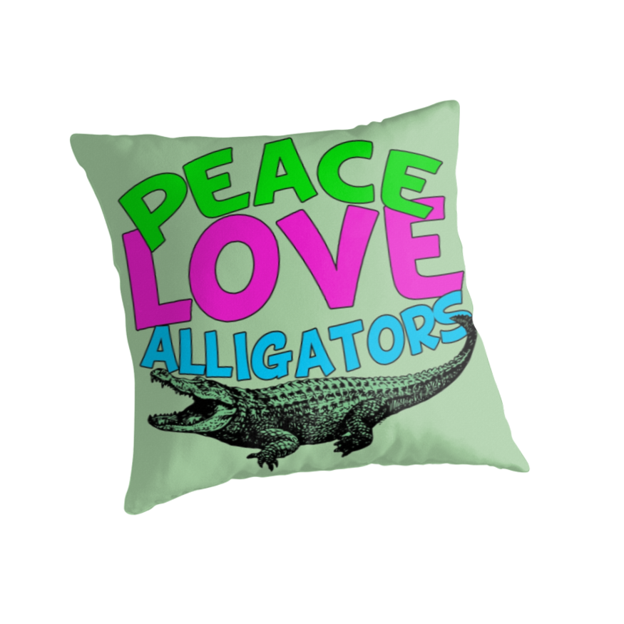 Peace Love Alligators Cool Green Pillow @ Redbubble
