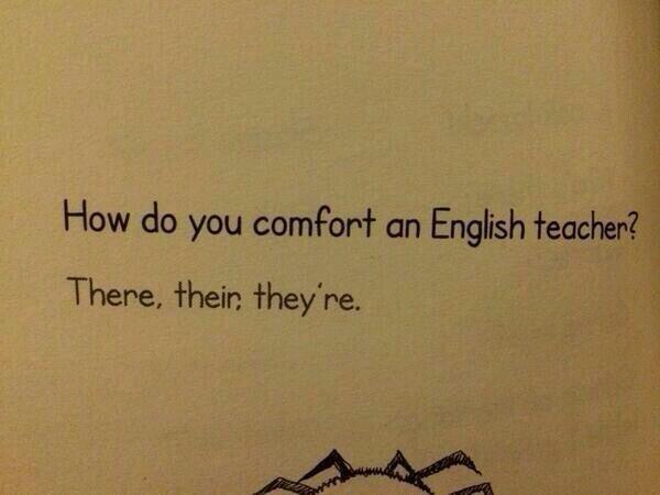 One Liner Jokes About Art : How do you comfort an english teacher? funny pinterest