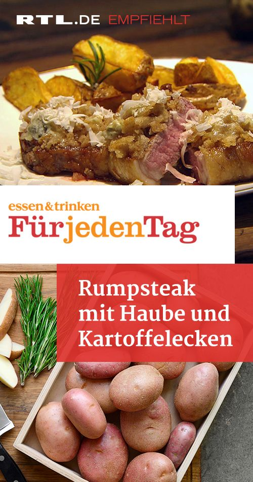 Photo of Rumpsteak mit Haube und Kartoffelecken