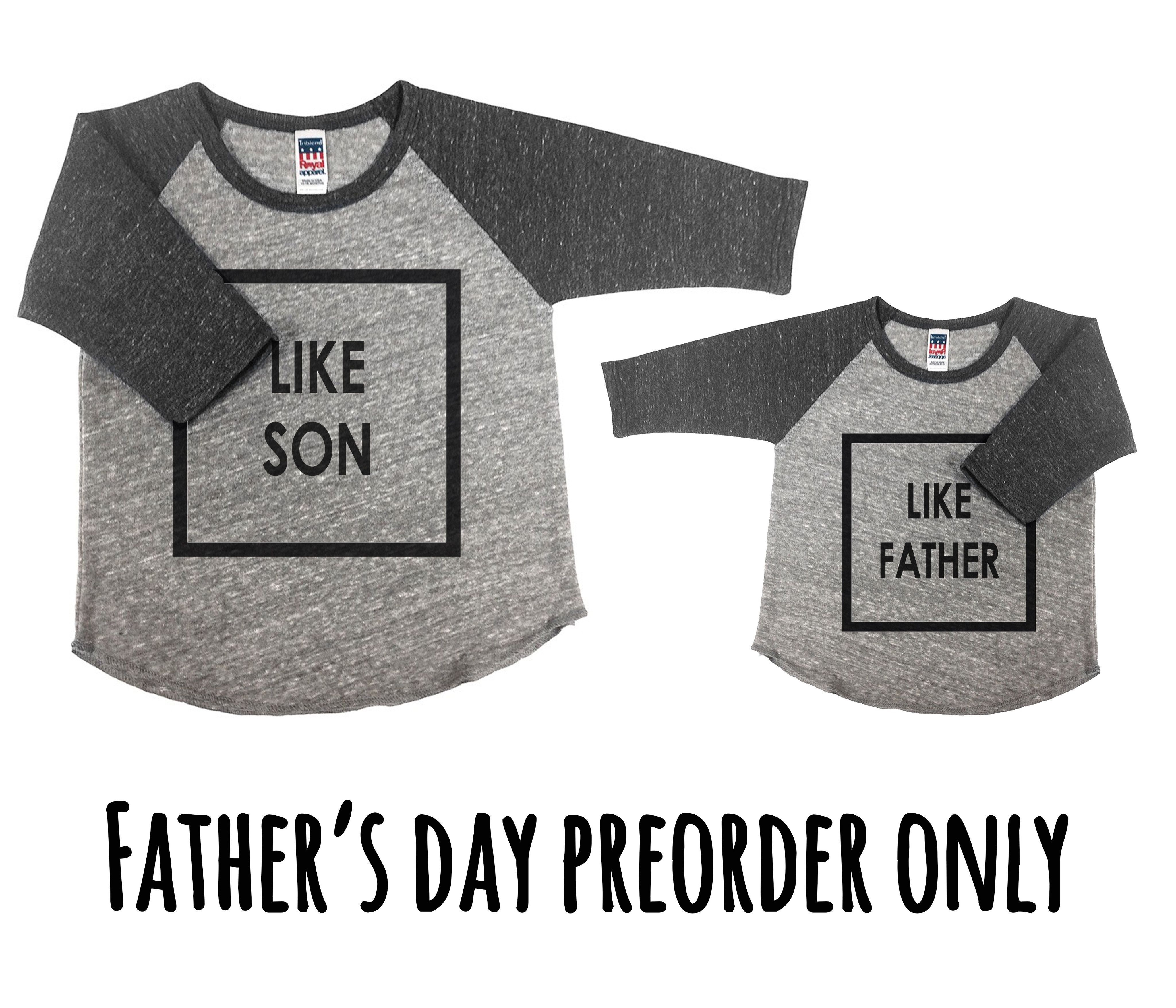 PreOrder Like Father Like Son