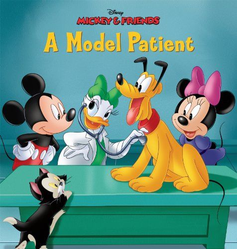 Mickey Friends A Model Patient By Disney Book Group