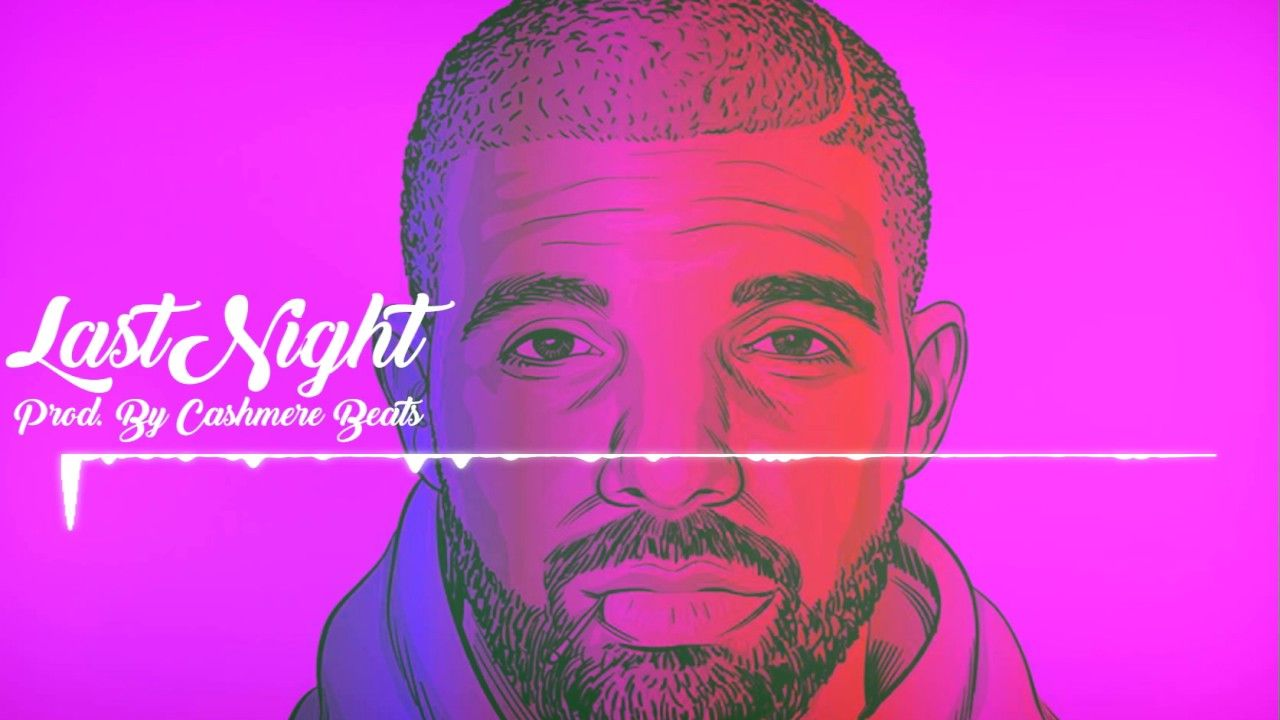 Drake x Future Type Beat-Last Night | Trap/Rap Instrumental