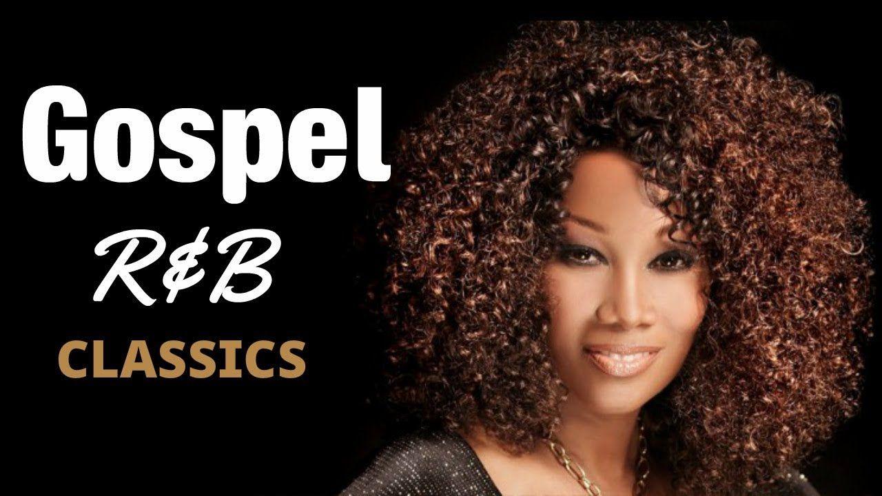 Gospel R&B Mix 4 (Classics) 2018 YouTube R&b, Gospel