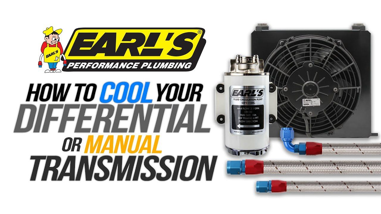 Earl S Differential And Manual Transmission Cooling Systems