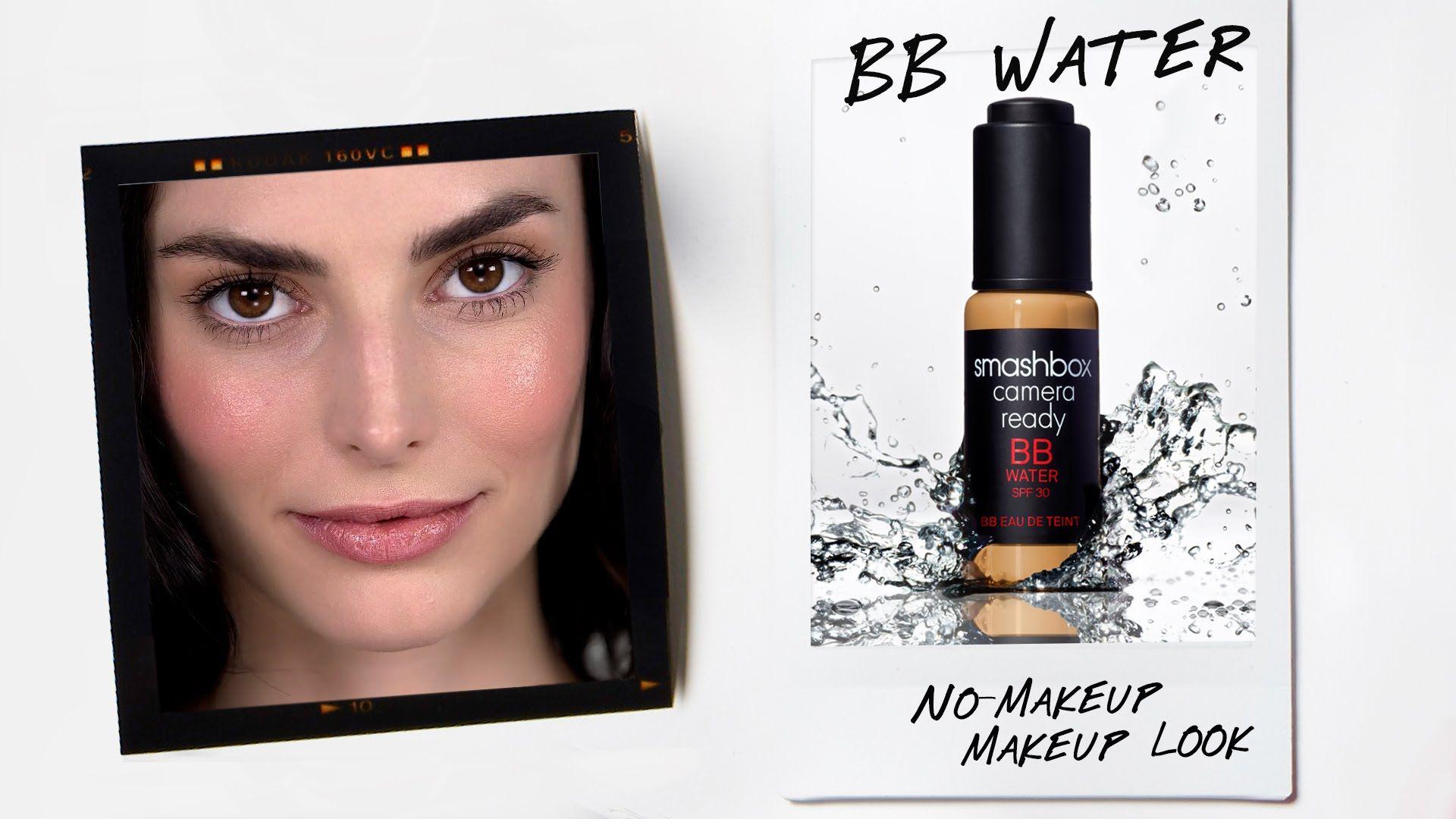 NO-MAKEUP MAKEUP LOOK: BB WATER