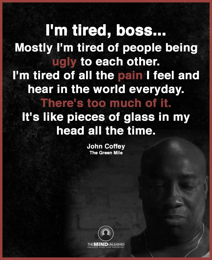 Pin by Audrey Livingston on Quotes | Im tired boss, Quotes