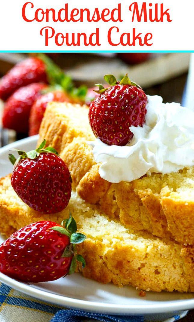 Condensed Milk Pound Cake Recipe Desserts Pound Cake Recipes Delicious Desserts