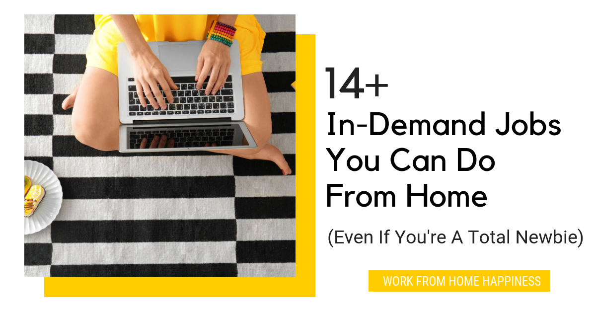 14 Remote Career Ideas For Newbies Online Jobs From Home