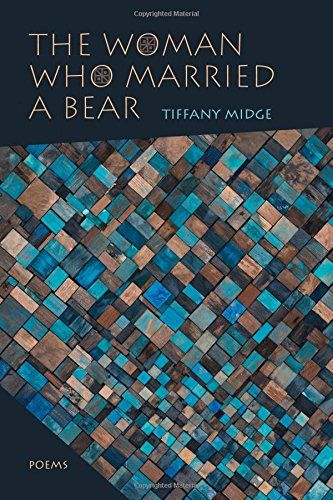The Woman Who Married a Bear: Poems 2017 Best Poetry Book