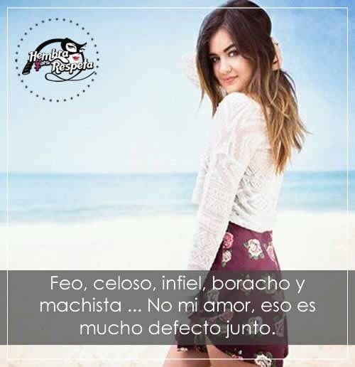 Feo Celoso Infiel Borracho Y Machista No Mi Amor Es Mucho Defecto Junto Mood Changes Humor Memes