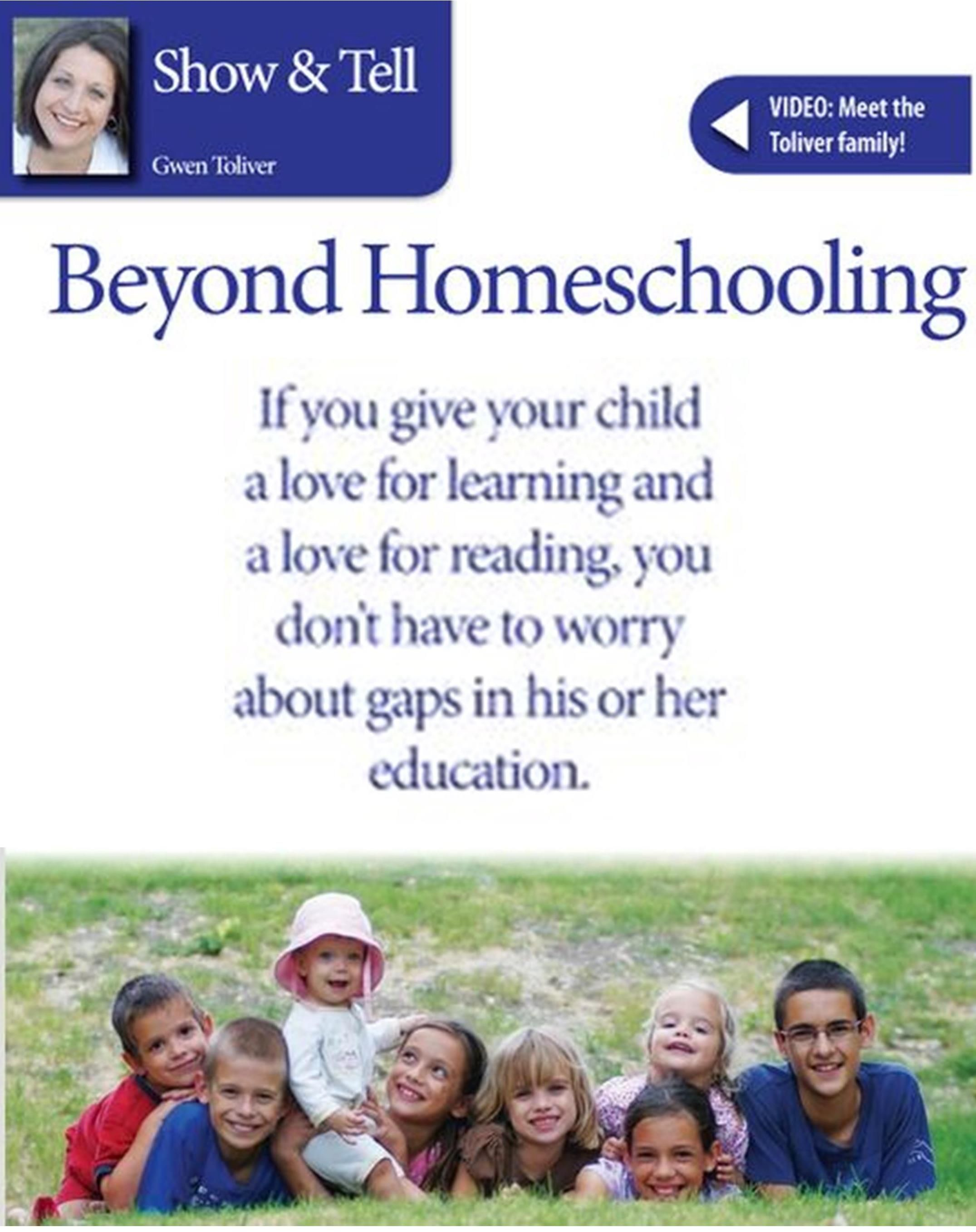 Beyond Homeschooling By Gwen Toliver In The Crazy Times