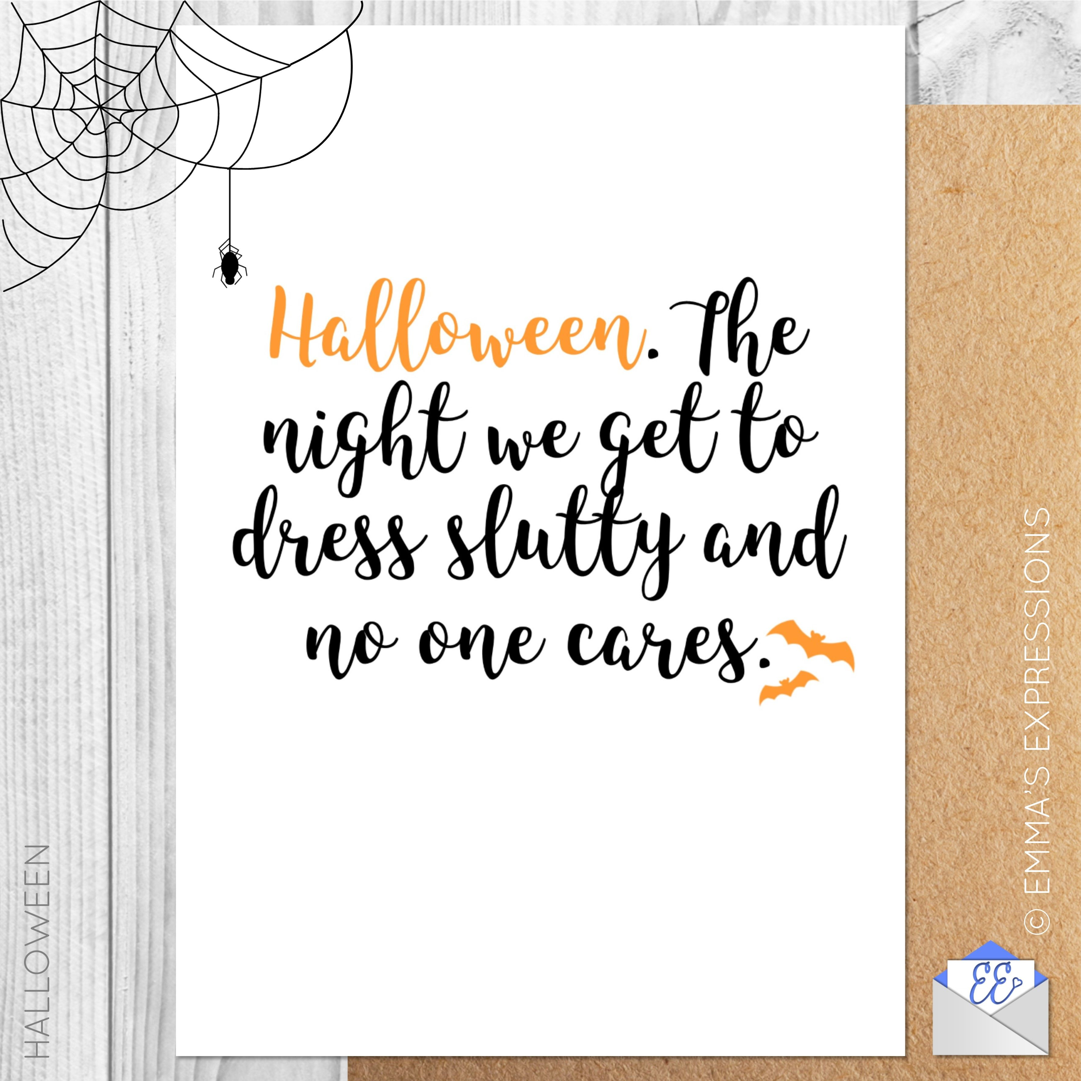 Halloween the night we get to dress slutty and no one cares funny the night we get to dress slutty and no one cares funny halloween m4hsunfo