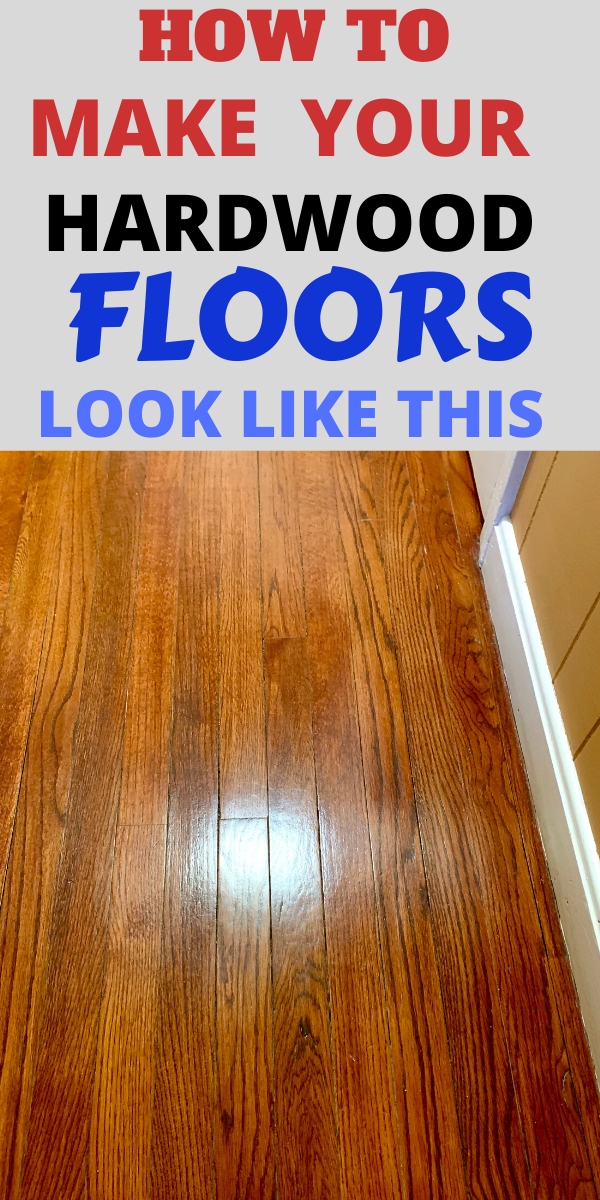 How To Really Make Your Hardwood Floors Shine Like Crazy Household Cleaning Tips House Cleaning Tips Flooring