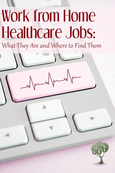 12 Legitimate Work From Home Healthcare Jobs Work From Home