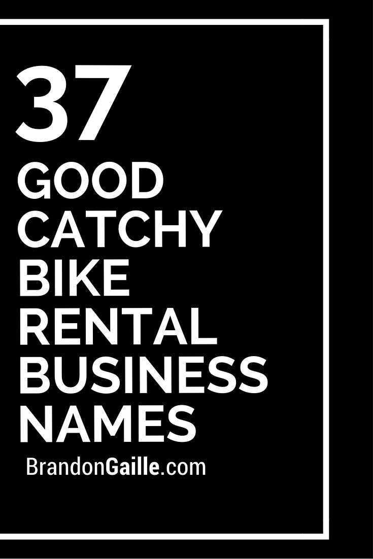 101 Good Catchy Bike Rental Business Names Business Names Bike Rental Catchy Names