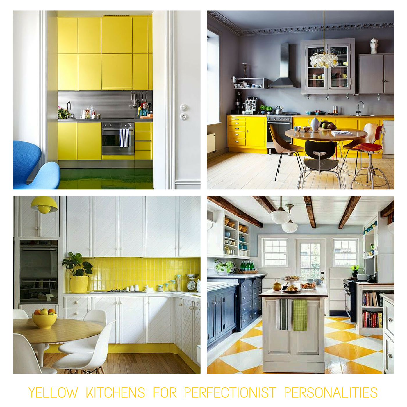 Yellow Kitchens for the 'Sophisticated Perfectionist'' Personality - read the blog post for other personality matches