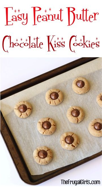 Easy Peanut Butter Chocolate Kiss Cookies Recipe! ~ from