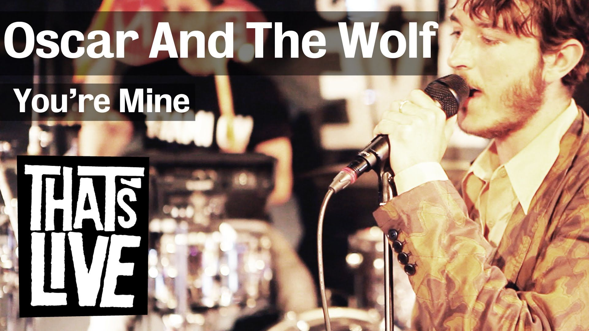 Oscar & The Wolf - You're Mine (Live @ BNN That's Live - 3FM)