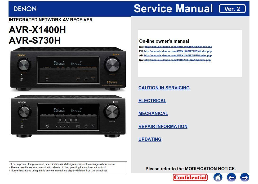 Denon AVR X1400H S730H original service, repair and factory technicians  guide.