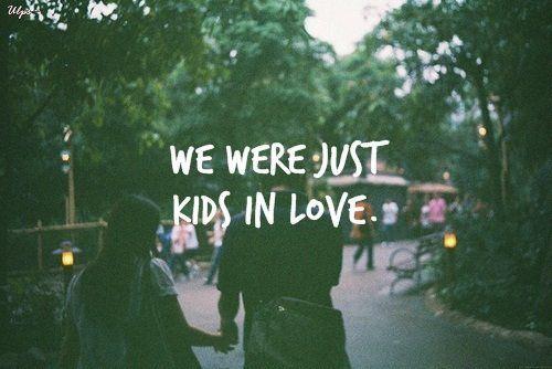 Just kids in love